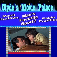 From The Clyde Stuff Recycle Bin: Clyde's Movie palace-Man's favorite sport? (1964)